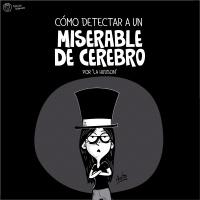"""Detecta a un """"miserable"""""""