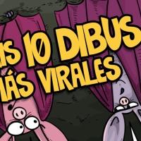 LOS 10 DIBUS MÁS VIRALES